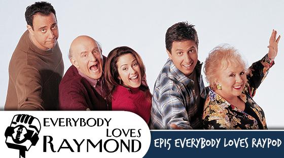 Ep. 15 Everybody Loves Raypod