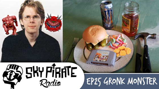 Ep. 25 Gronk Monster