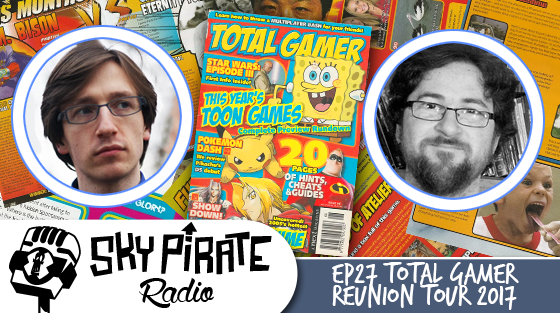 Ep. 27 Total Gamer Reunion Tour 2017 Feat Dan Staines and Patrick Alexander